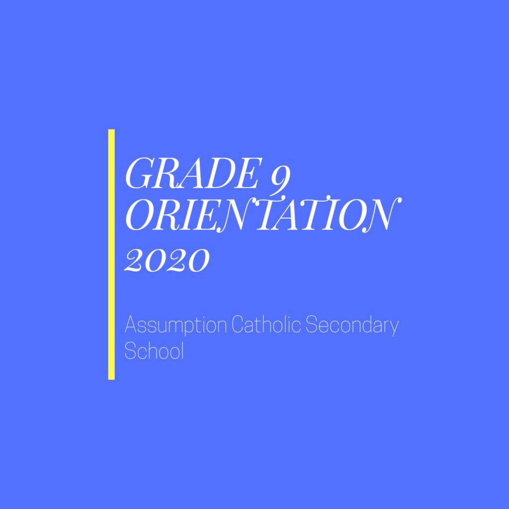 Grade 9 Virtual Orientation!