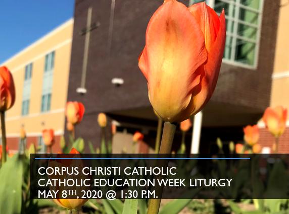 Corpus Christi Liturgy for Catholic Education Week