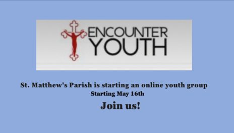 St. Matthew's Parish Online Youth Group