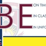 be on time, in class and in uniform